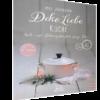 Deko Liebe Küche - Koch- und Dekorezepte fürs ganze Jahr-0