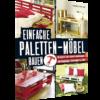 Einfache Paletten-Möbel bauen-0