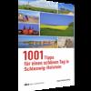 1001 Tipps für einen schönen Tag in Schleswig-Holstein-0